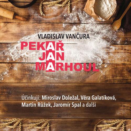 Audiokniha Pekař Jan Marhoul - Vladislav Vančura - Hana Kofránková