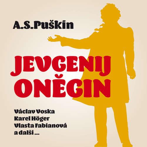 Audiokniha Jevgenij Oněgin - Alexandr Sergejevič Puškin - Zdeněk Dítě