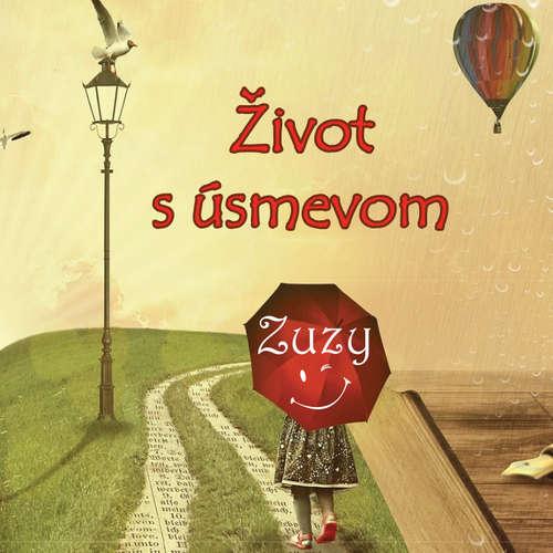 Audiokniha Život s úsmevom -  Zuzy -  Veronika