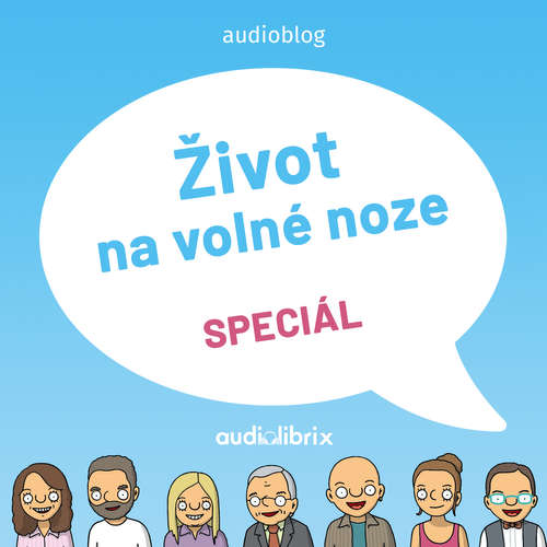 Audiokniha Život na volné noze - Speciál - Robert Vlach - Martin Vlček