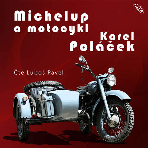 Audiokniha Michelup a motocykl - Karel Poláček - Luboš Pavel