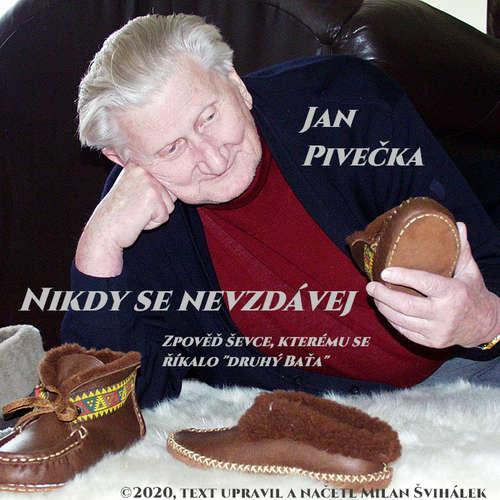 Audiokniha Nikdy se nevzdávej - Milan Švihálek - Milan Švihálek