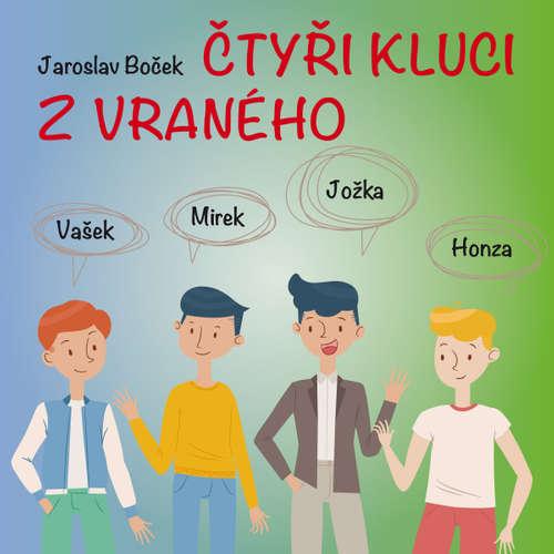 Audiokniha Čtyři kluci z Vraného - Jaroslav Boček - Pavel Soukup