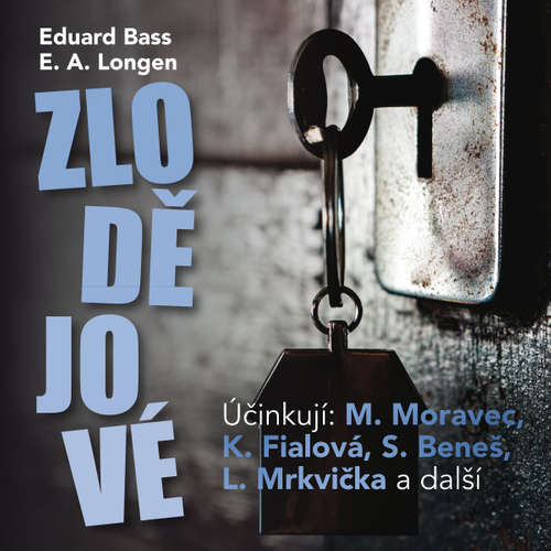 Audiokniha Zlodějové - Eduard Bass - Svatopluk Beneš