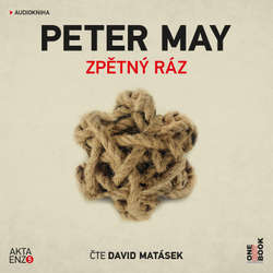 Audiokniha Zpětný ráz - Peter May - David Matásek
