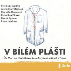 Audiokniha V bílém plášti - Petra Soukupová - Martina Hudečková