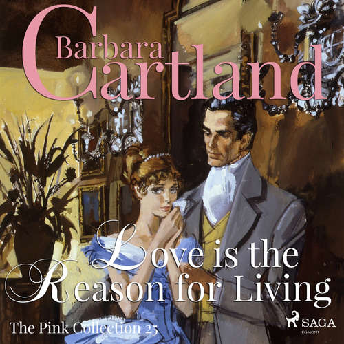 Audiobook Love is the Reason for Living (Barbara Cartland's Pink Collection 25) (EN) - Barbara Cartland - Anthony Wren