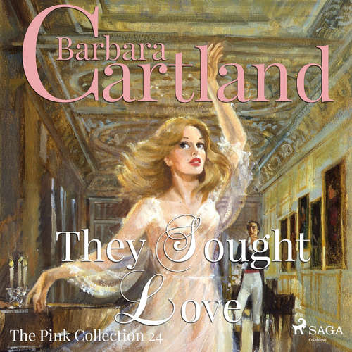 Audiobook They Sought Love (Barbara Cartland's Pink Collection 24) (EN) - Barbara Cartland - Anthony Wren