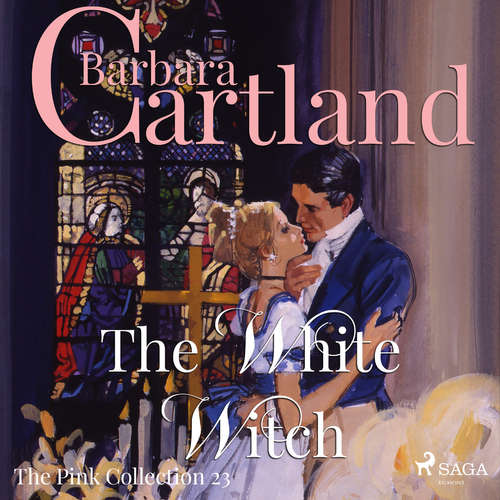 Audiobook The White Witch (Barbara Cartland's Pink Collection 23) (EN) - Barbara Cartland - Anthony Wren