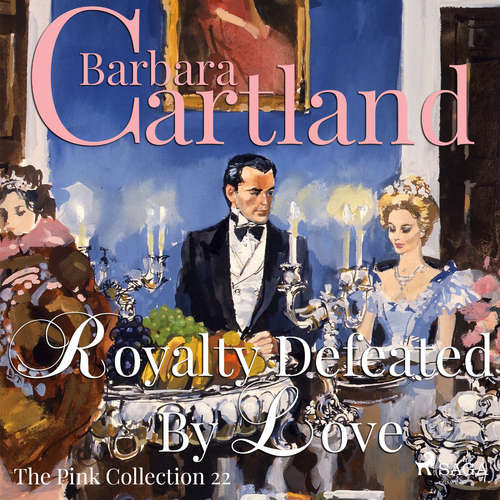 Audiobook Royalty Defeated by Love (Barbara Cartland's Pink Collection 22) (EN) - Barbara Cartland - Anthony Wren