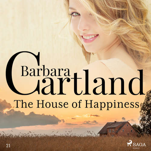 Audiobook The House of Happiness (Barbara Cartland's Pink Collection 21) (EN) - Barbara Cartland - Anthony Wren