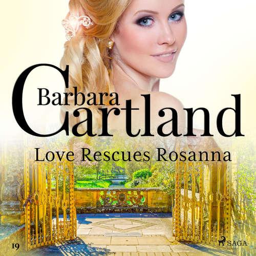 Audiobook Love Rescues Rosanna (Barbara Cartland's Pink Collection 19) (EN) - Barbara Cartland - Anthony Wren