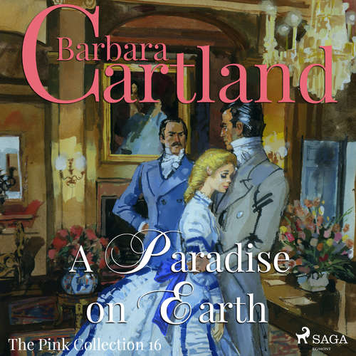 Audiobook A Paradise on Earth (Barbara Cartland's Pink Collection 16) (EN) - Barbara Cartland - Anthony Wren