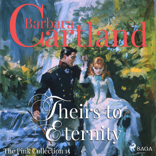Audiobook Theirs to Eternity (Barbara Cartland's Pink Collection 15) (EN) - Barbara Cartland - Anthony Wren