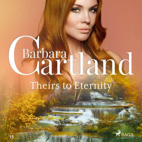 Audiobook Theirs to Eternity (Barbara Cartland's Pink Collection 15) (EN) - Barbara Cartland - Anthony Wren