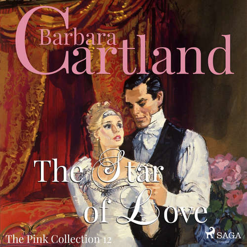 Audiobook The Star of Love (Barbara Cartland's Pink Collection 12) (EN) - Barbara Cartland - Anthony Wren