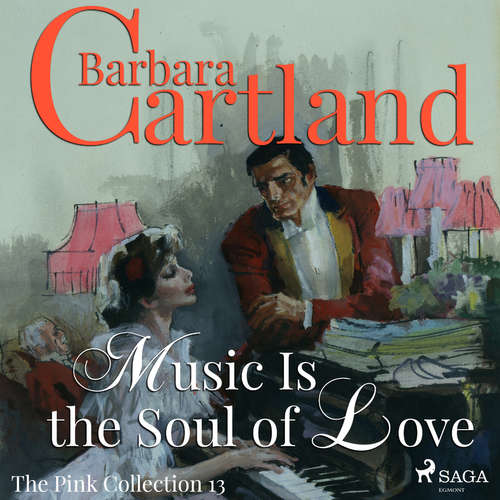 Audiobook Music Is The Soul Of Love (Barbara Cartland's Pink Collection 13) (EN) - Barbara Cartland - Anthony Wren