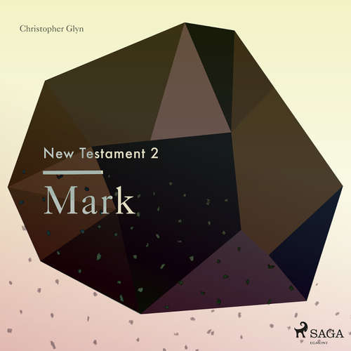 Audiobook The New Testament 2 - Mark (EN) - Christopher Glyn - Christopher Glyn