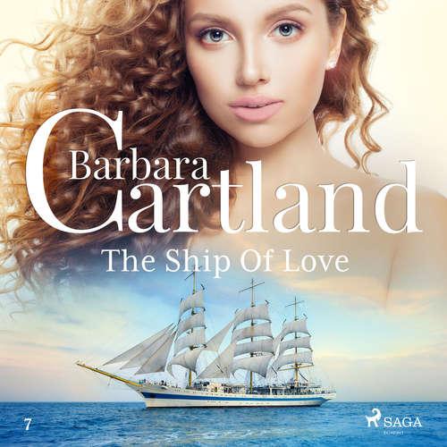Audiobook The Ship Of Love (Barbara Cartland's Pink Collection 7) (EN) - Barbara Cartland - Anthony Wren