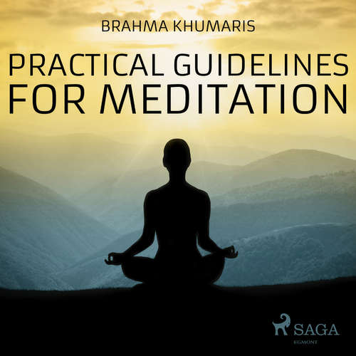Audiobook Practical Guidelines For Meditation (EN) - Brahma Khumaris - Sister Jayanti