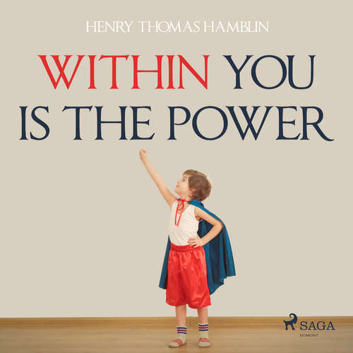 Audiobook Within You Is The Power (EN) - Henry Thomas Hamblin - Paul Darn