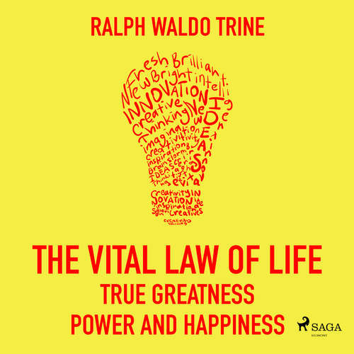 Audiobook The Vital Law Of Life: True Greatness, Power and Happiness (EN) - Ralph Waldo Trine - Paul Simpson