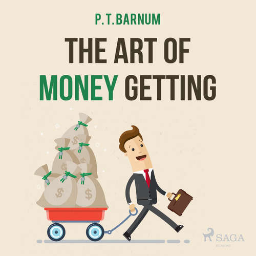 Audiobook The Art of Money Getting (EN) - P. T. Barnum - Paul Darn