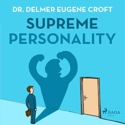 Audiobook Supreme Personality (EN) - Dr. Delmer Eugene Croft - Paul Darn
