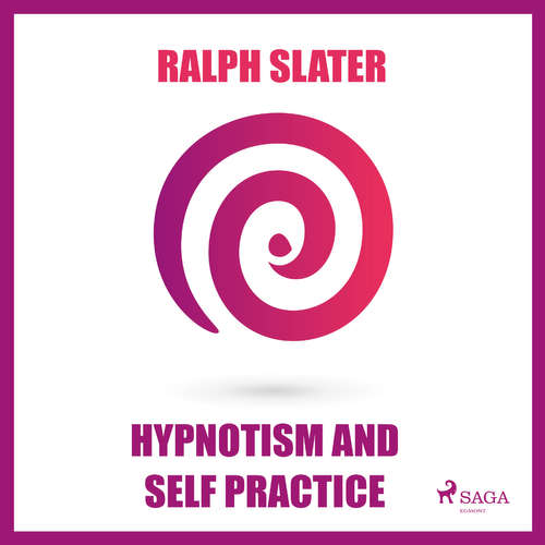 Audiobook Hypnotism and Self Practice (EN) - Ralph Slater - Paul Darn