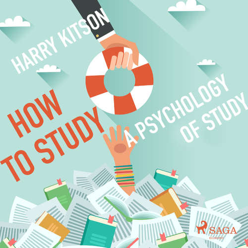 Audiobook How to Study - A Psychology Of Study (EN) - Harry Kitson - Paul Simpson