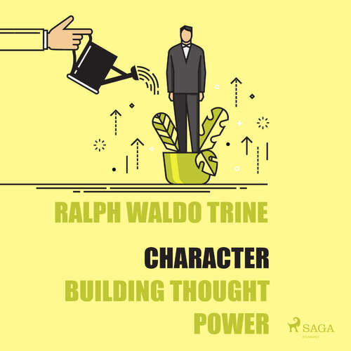 Audiobook Character - Building Thought Power (EN) - Ralph Waldo Trine - Paul Darn