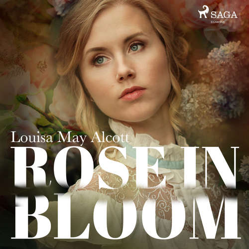 Audiobook Rose in Bloom (EN) - Louisa May Alcott - Maria Therese