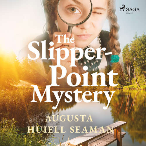 Audiobook The Slipper-point Mystery (EN) - Augusta Huiell Seaman - J. M Smallheer