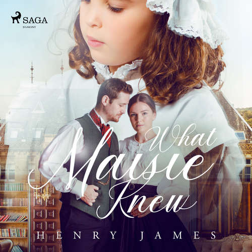 Audiobook What Maisie Knew (EN) - Henry James - Elisabeth Klett