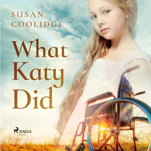Audiobook What Katy Did (EN) - Susan Coolidge - Karen Savage