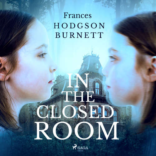 Audiobook In the Closed Room (EN) - Frances Hodgson Burnett - Linda Andrus