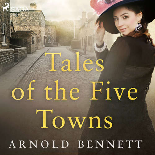 Audiobook Tales of the Five Towns (EN) - Arnold Bennett - Martin Clifton