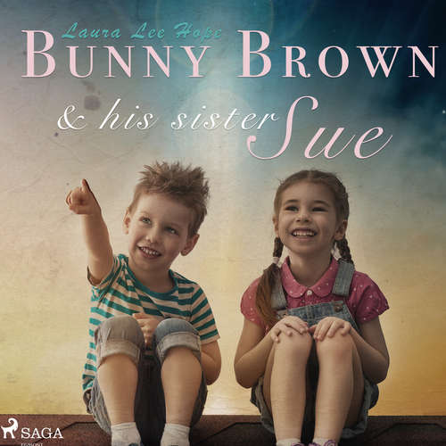 Audiobook Bunny Brown and his Sister Sue (EN) - Laura Lee Hope - Abigail Rasmussen