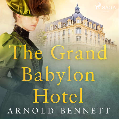 Audiobook The Grand Babylon Hotel (EN) - Arnold Bennett - Anna Simon