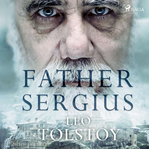 Audiobook Father Sergius (EN) - Leo Tolstoj - James E Carson
