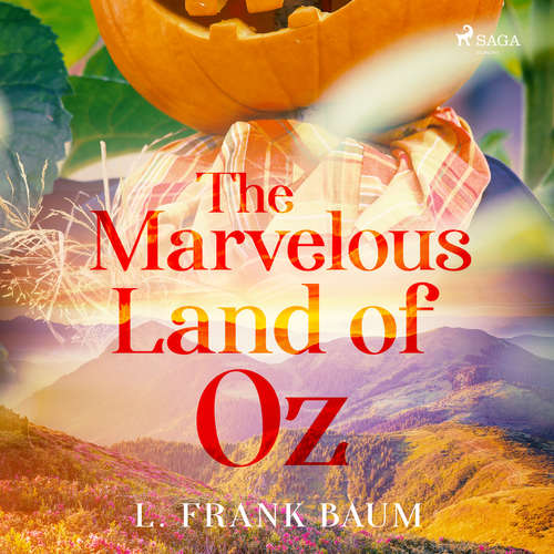 Audiobook The Marvelous Land of Oz (EN) - L. Frank Baum - Phil Chenevert