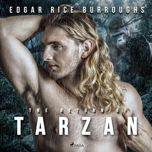 Audiobook The Return of Tarzan (EN) - Edgar Rice Burroughs - Ralph Snelson