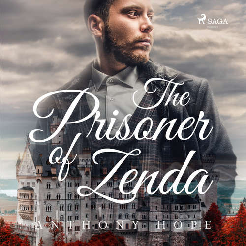 Audiobook The Prisoner of Zenda (EN) - Anthony Hope - Andy Minter