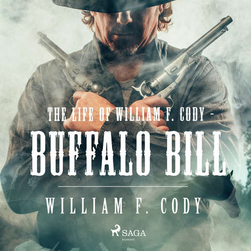 Audiobook The Life of William F. Cody - Buffalo Bill (EN) - William F. Cody - Barry Eads
