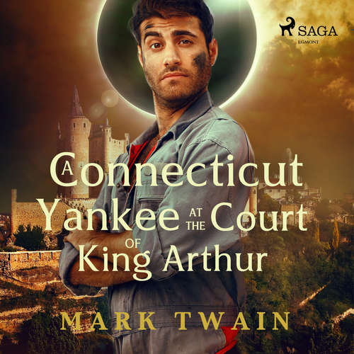 Audiobook A Connecticut Yankee at the Court of King Arthur (EN) - Mark Twain - John Greenman