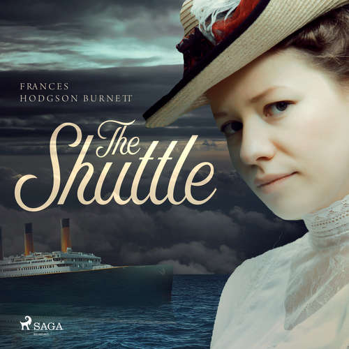Audiobook The Shuttle (EN) - Frances Hodgson Burnett - Tabi That