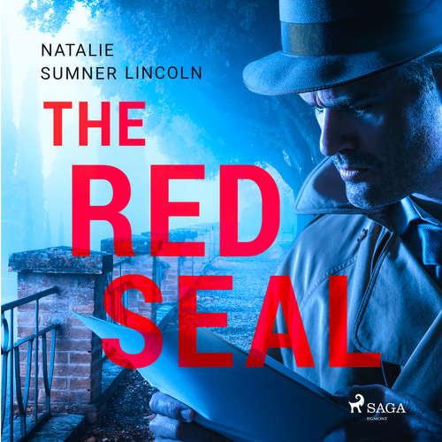 Audiobook The Red Seal (EN) - Natalie Sumner Lincoln - J. M Smallheer