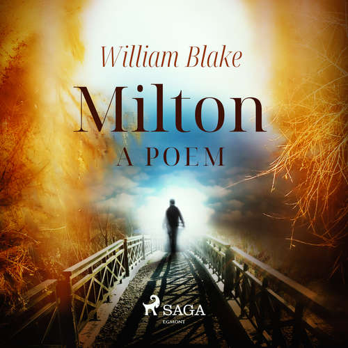 Audiobook Milton, a poem (EN) - William Blake - Ernst Schnell
