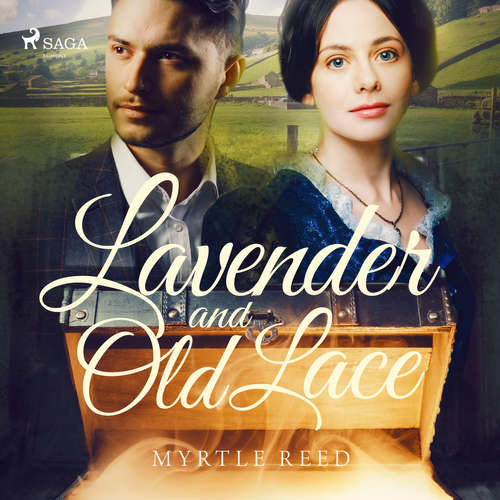 Audiobook Lavender and Old Lace (EN) - Myrtle Reed - Bridget Gaige
