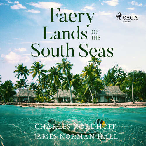 Audiobook Faery Lands of the South Seas (EN) - Charles Nordhoff - Mike Vendetti